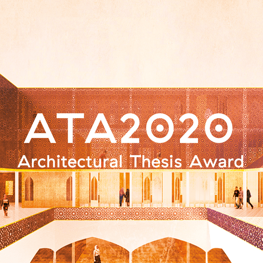 Architectural Thesis Award - ATA2020